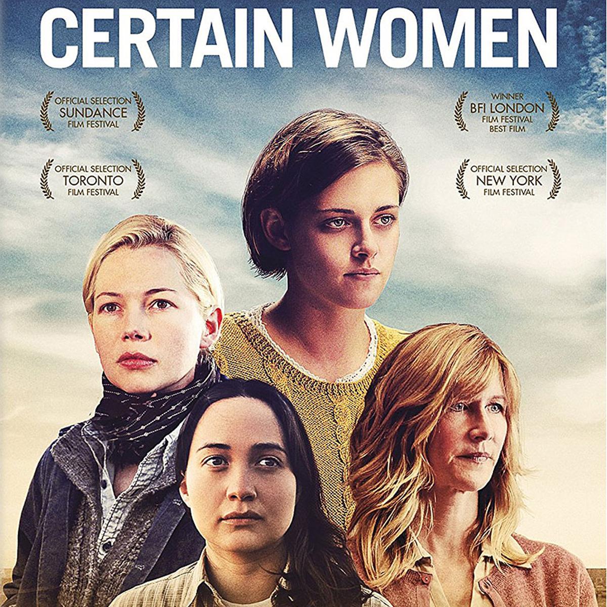 Certain Women – 12th of April2018