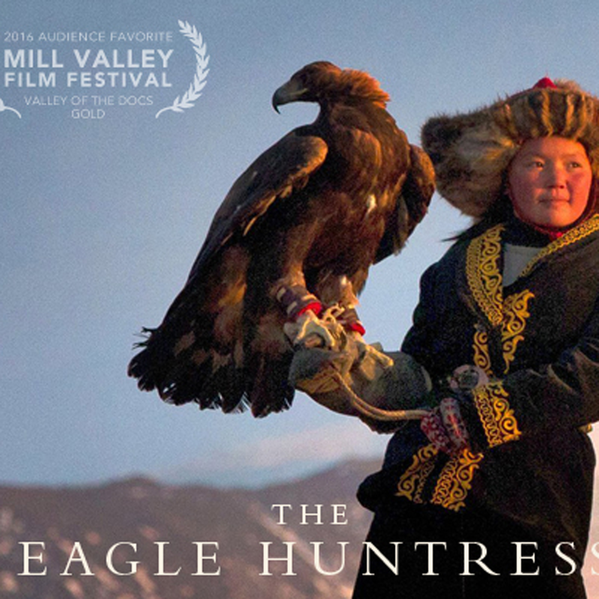 The Eagle Huntress – 09th of March2018